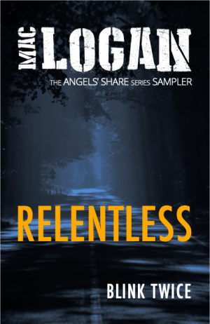 RELENTLESS – Angel's Share Series taster (Kindle/eBook version)