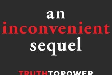 """An Inconvenient Sequel"""