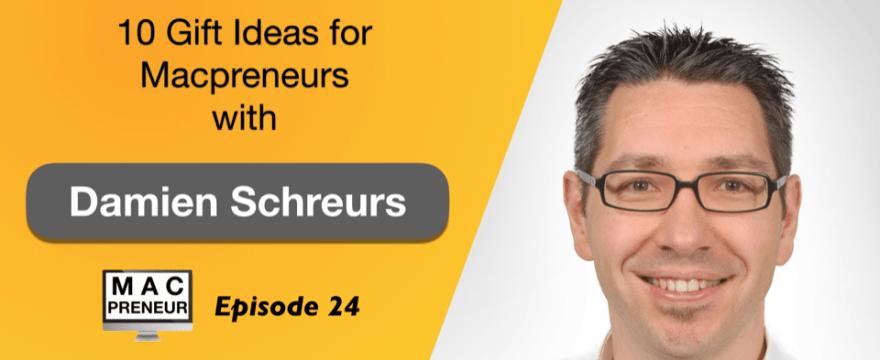 MP024: 10 Gift Ideas for Macpreneurs