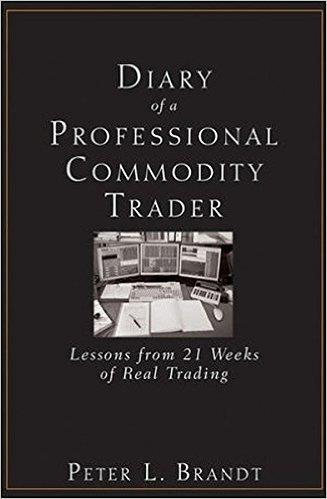 """A Review Of Peter Brandt's """"Diary Of A Professional Commodity Trader"""" 