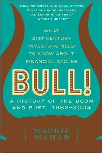 Bull - A History of the Boom and Bust 1982 - 2004