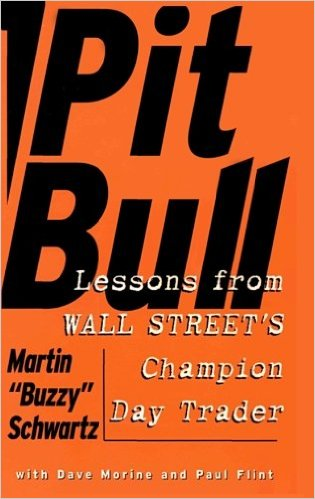 Pitbull - Lessons from Wall Street's Champion Day Trader