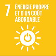 Objectif n°7 de l'Agenda 2030: Garantir l'accès de tous à des services énergétiques fiables, durables et modernes, à un coût abordable