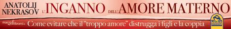 Macrolibrarsi.it presenta il LIBRO: L'inganno dell'Amore Materno