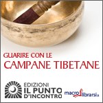 Macrolibrarsi.it presenta il LIBRO: Guarire con le Campane Tibetane