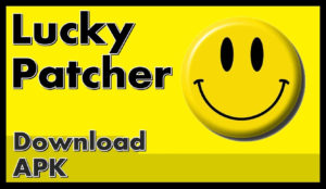 Lucky Patcher 2021 Apk Cracked Download Full Version [Latest]