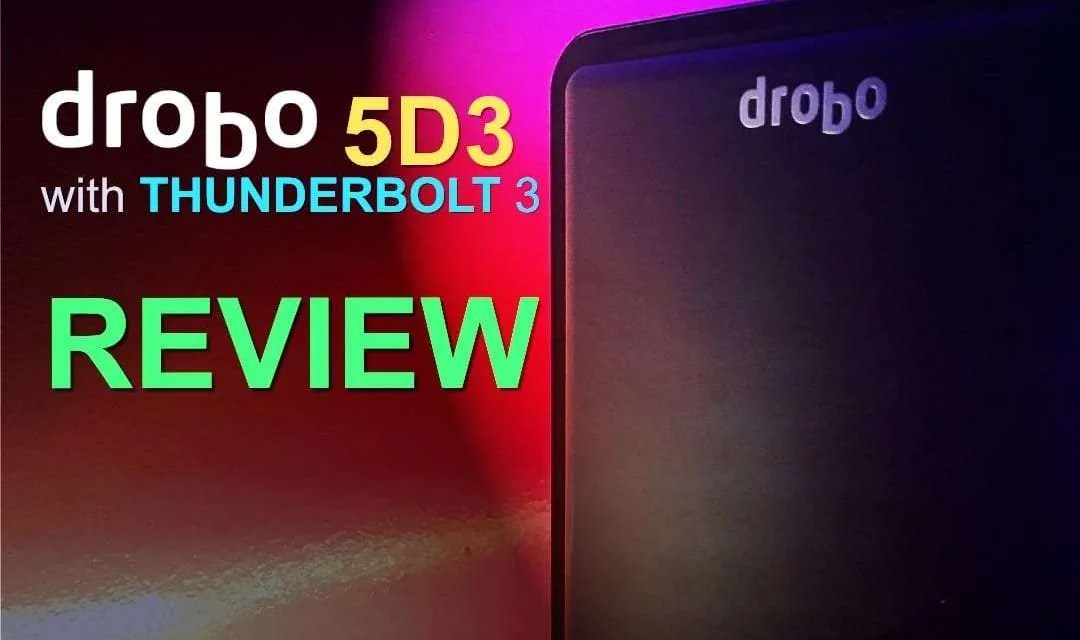 Drobo 5D3 REVIEW Drobo drops the mic with this Thunderbolt 3 Storage Solution