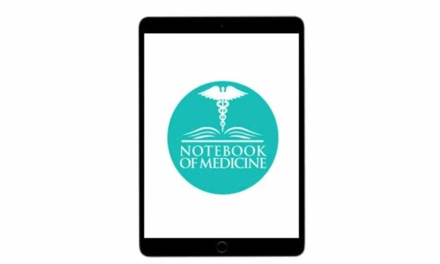 "Notebook of Medicine iOS App REVIEW ""We Share because we care."""
