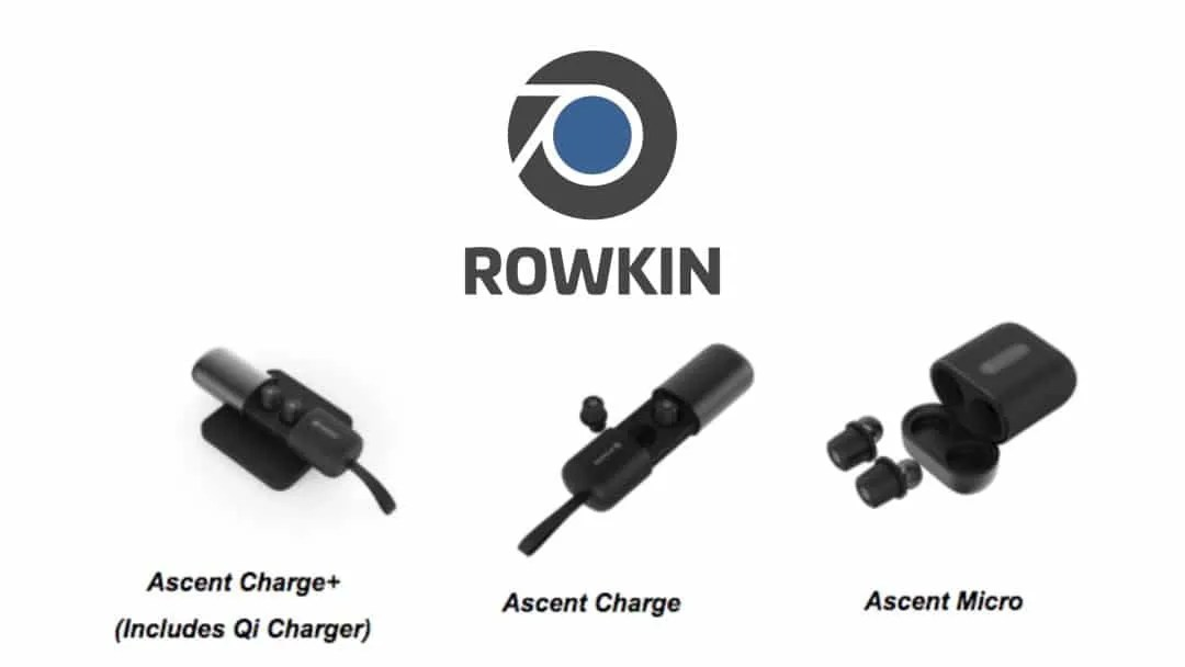 Rowkin Launches Ascent True Wireless Earbuds NEWS