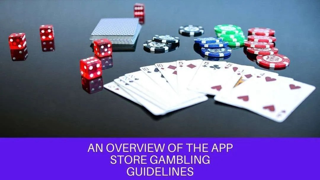 An Overview of the App Store Gambling Guidelines