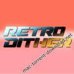 RetroDither 1.31 for After Effects
