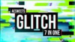 Glitch 7in1 v1.0.3 for After Effects