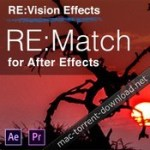 RevisionFX RE:Match 2.0.1 for After Effects