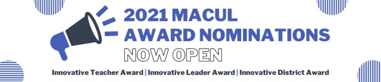 MACUL Award Nominations