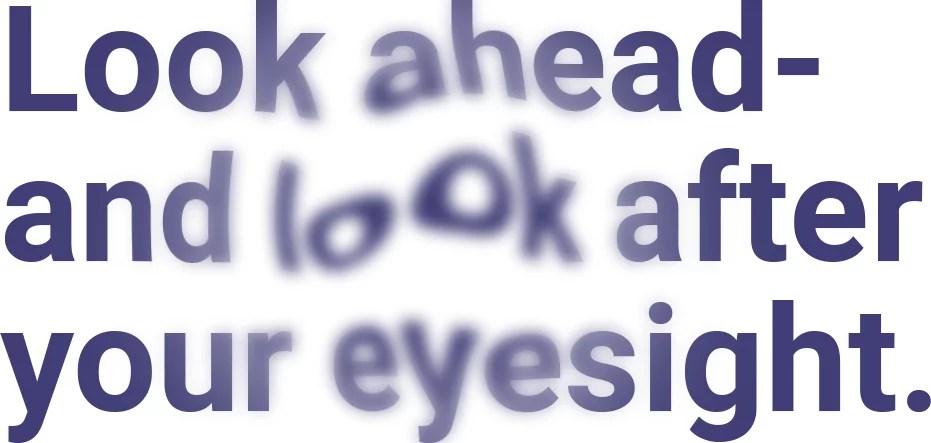 Blurred eyesight