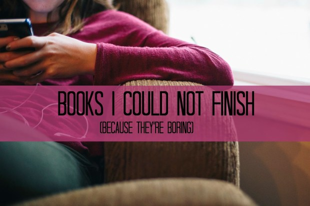 books-i-could-not-finish-boring-bad-books