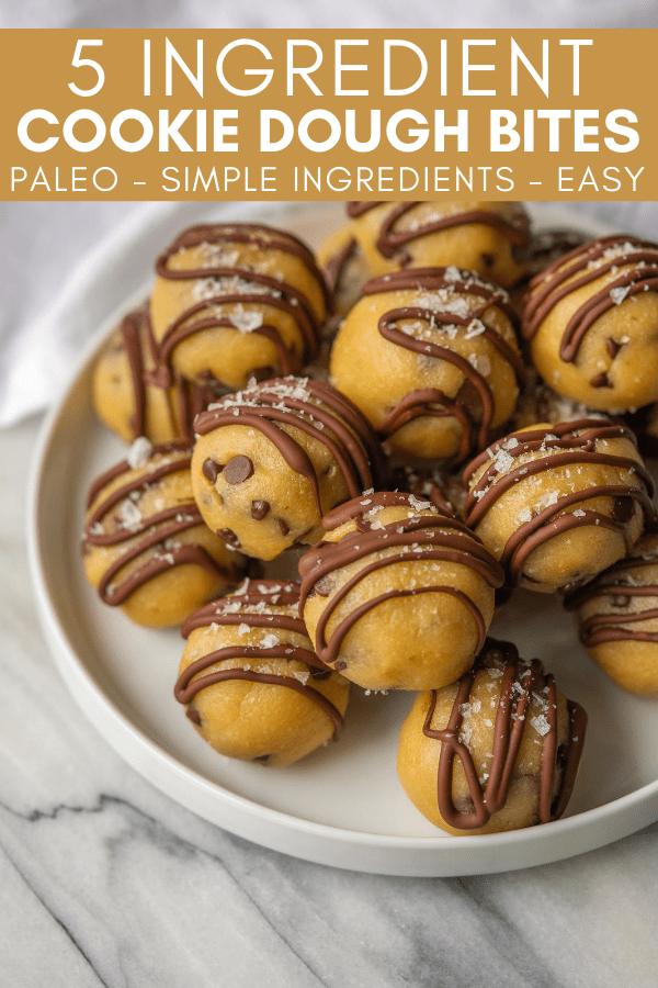 pinterest image for 5 ingredient cookie dough bites