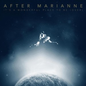 after-marianne-its-a-wonderful-place-to-be-over