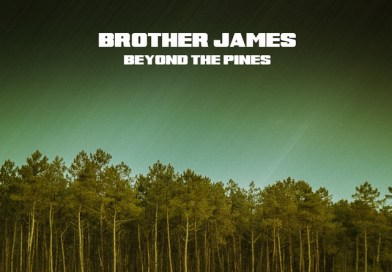 Brother James – Beyond The Pines