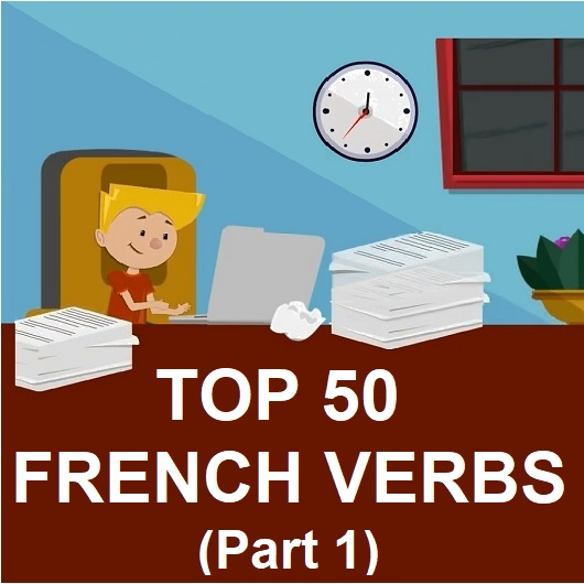 Image for TOP 50 FRENCH VERBS PART 1 Blog Post & Study Pack