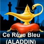 Image for CE REVE BLEU (ALLADIN) blog post, FSV #4