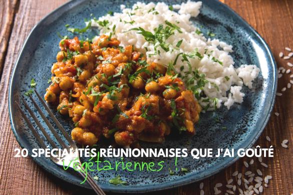 specialites vegetariennes reunionnaises blog madame voyage