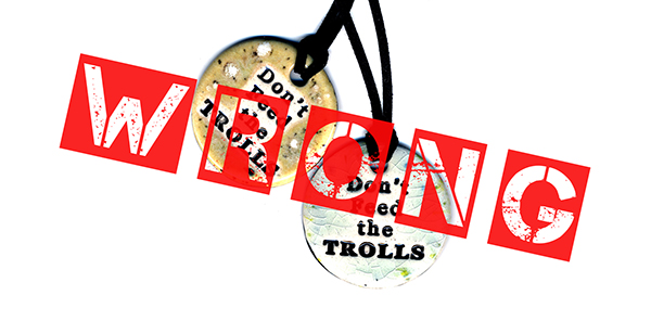 Silly Russia. You Should Have Fed Your Trolls!