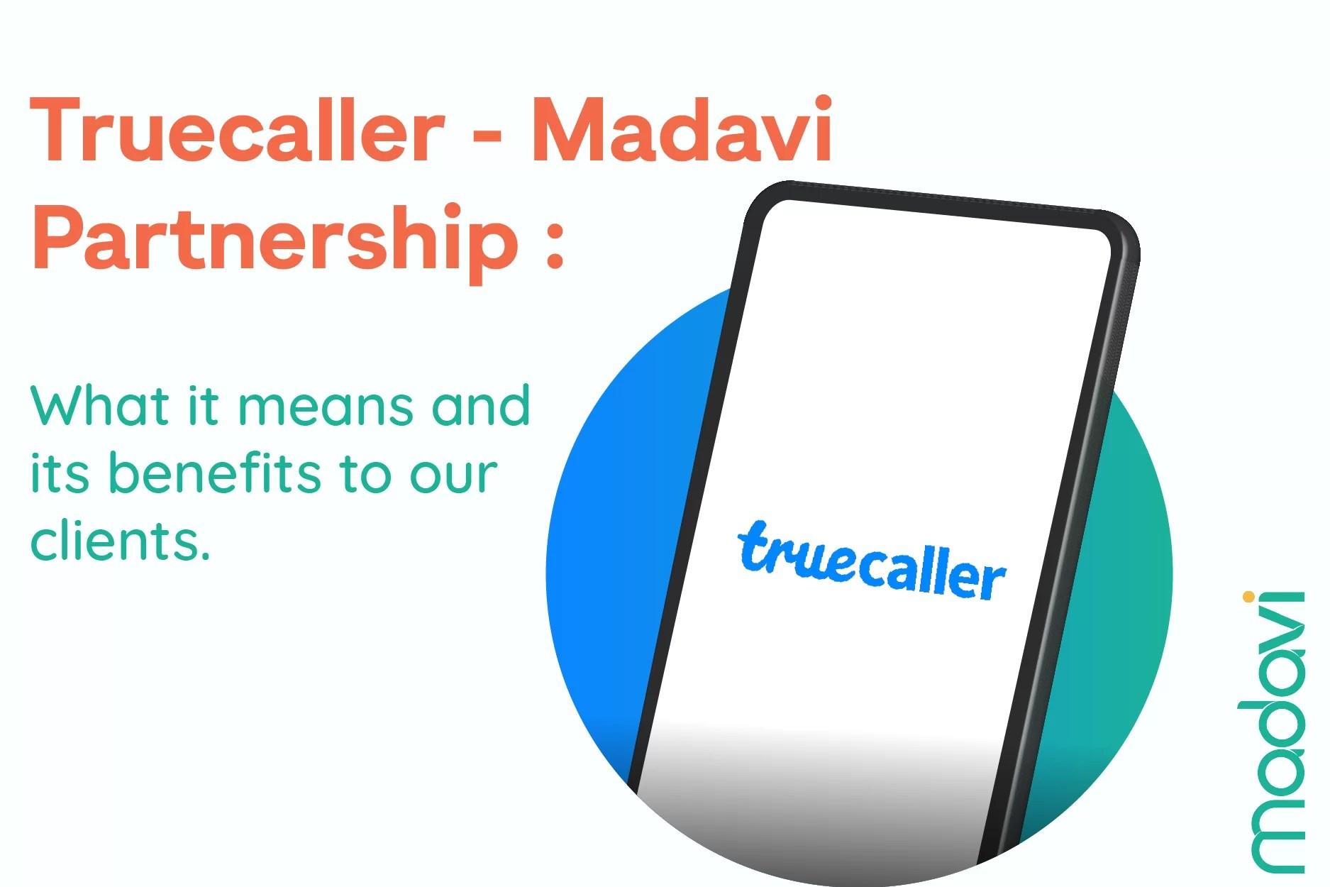Truecaller and Madavi Partnership