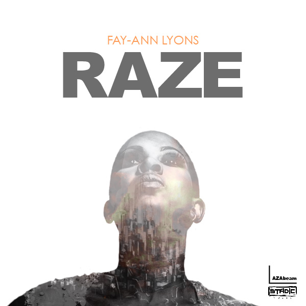 Fay Ann Lyons - Raze