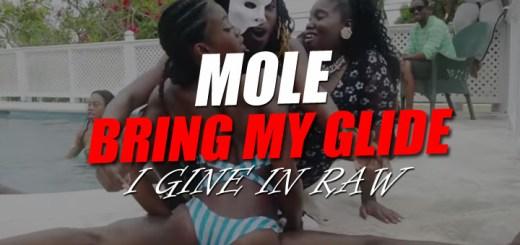 Mole - Bring My Glide