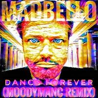 Dance Forever (MoodyManc Remix) madbello-01