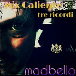 3Mix Caliente (tre ricordi)132bpm