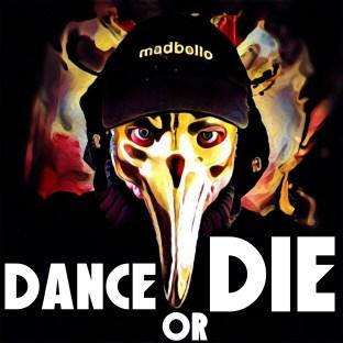 Dance or Die1500a