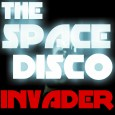 The Space Disco Invader1500bob
