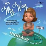 It's My Way or the Highway Cover Image