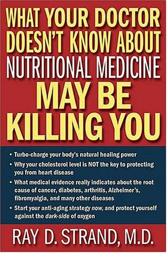 What your doctor doesn't know about nutritional medicine
