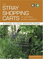 """Description: """"A must-have for anyone with a passion for shopping carts and a love of the great outdoors ... Working in the naturalist's tradition, the photographs depict the diversity of the phenomenon and carry a surprising emotional charge; readers inevitably begin to see these carts as human..."""" Seriously?"""