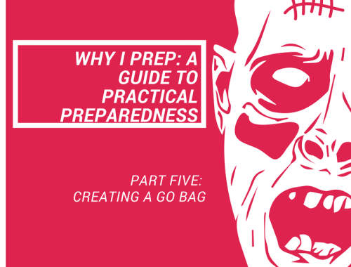 Practical Preparedness Series: Creating a Go Bag