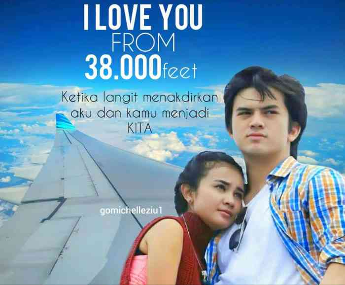 Film Terbaik Indonesia ILY FROM 38.000 FT