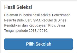 Hasil Seleksi PPDB SMA Negeri Provinsi Jawa Tengah