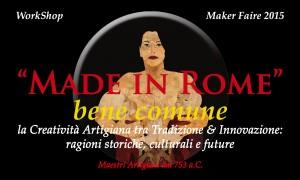 Made in Rome bene comune