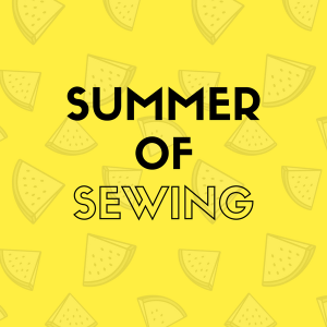 Summer of Sewing