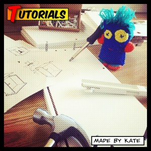 Tutorials | How to | Made by Kate