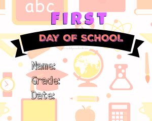 First Day of School Pink Free Printable