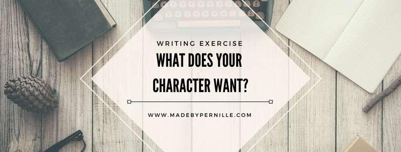 Character motivation writing exercise