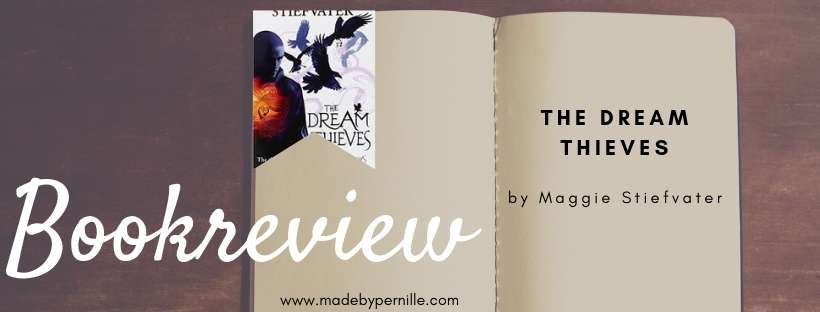 Book review The Dream Thives by Maggie Stiefvater