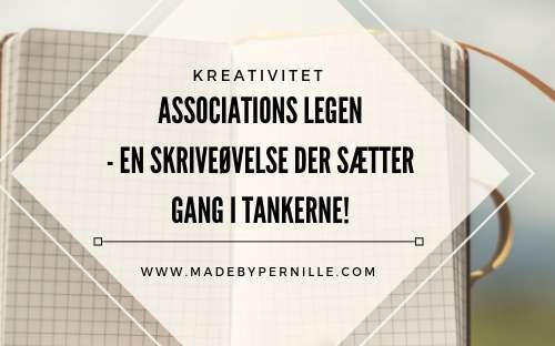 Skriveøvelse Associations leg MadebyPernille