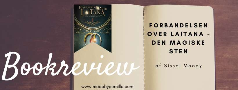 Book review Forbandelsen over Laitana 1 af Sissel Moody