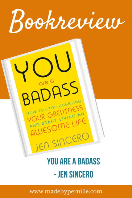 Bookreview you are a badass by jen sincero