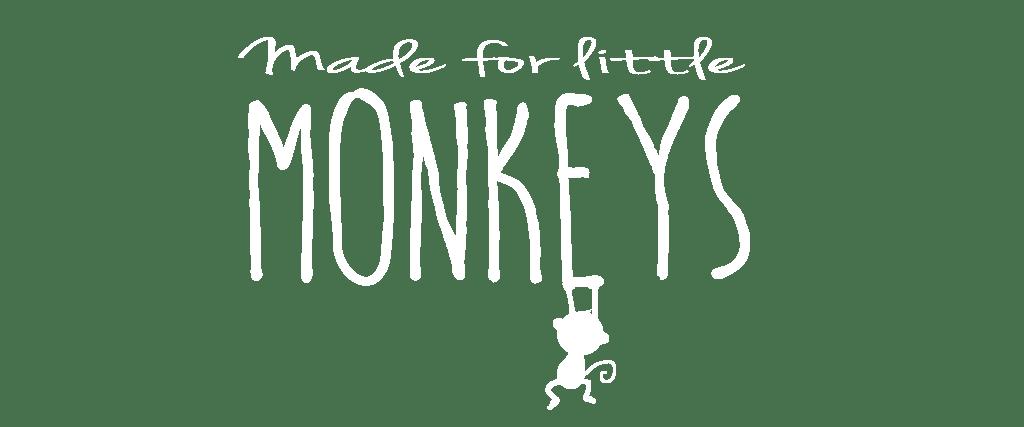 Made for little Monkeys